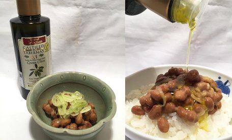 納豆と酸度0.1のオリーブオイルで健康的な食事